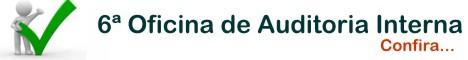 4� Oficina Pr�tica de Auditoria Interna - em S�o Paulo - SP